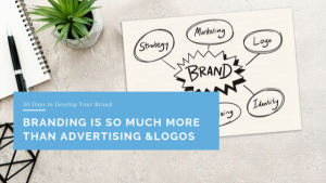 Branding is so Much More Than Advertising and Logos