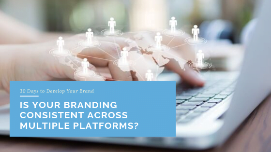 Is Your Branding Consistent Across Multiple Platforms