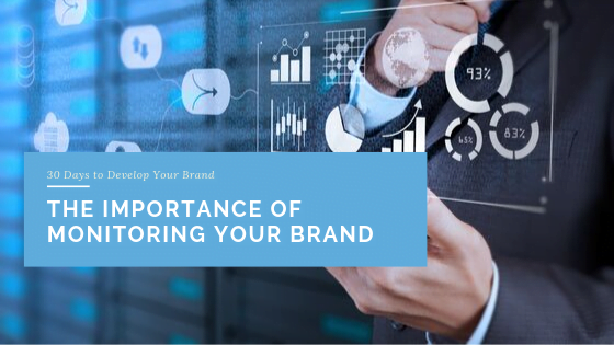 The Importance of Monitoring Your Brand