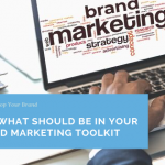 Here's What Should Be in Your Branded Marketing Toolkit