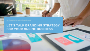 Let's Talk Branding Strategy for Your Online Business