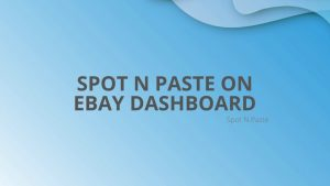 Spot N Paste On eBay Dashboard