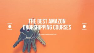 Amazon dropshipping courses
