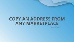 Copy Any Address