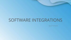Software Integrations with Spot N Paste