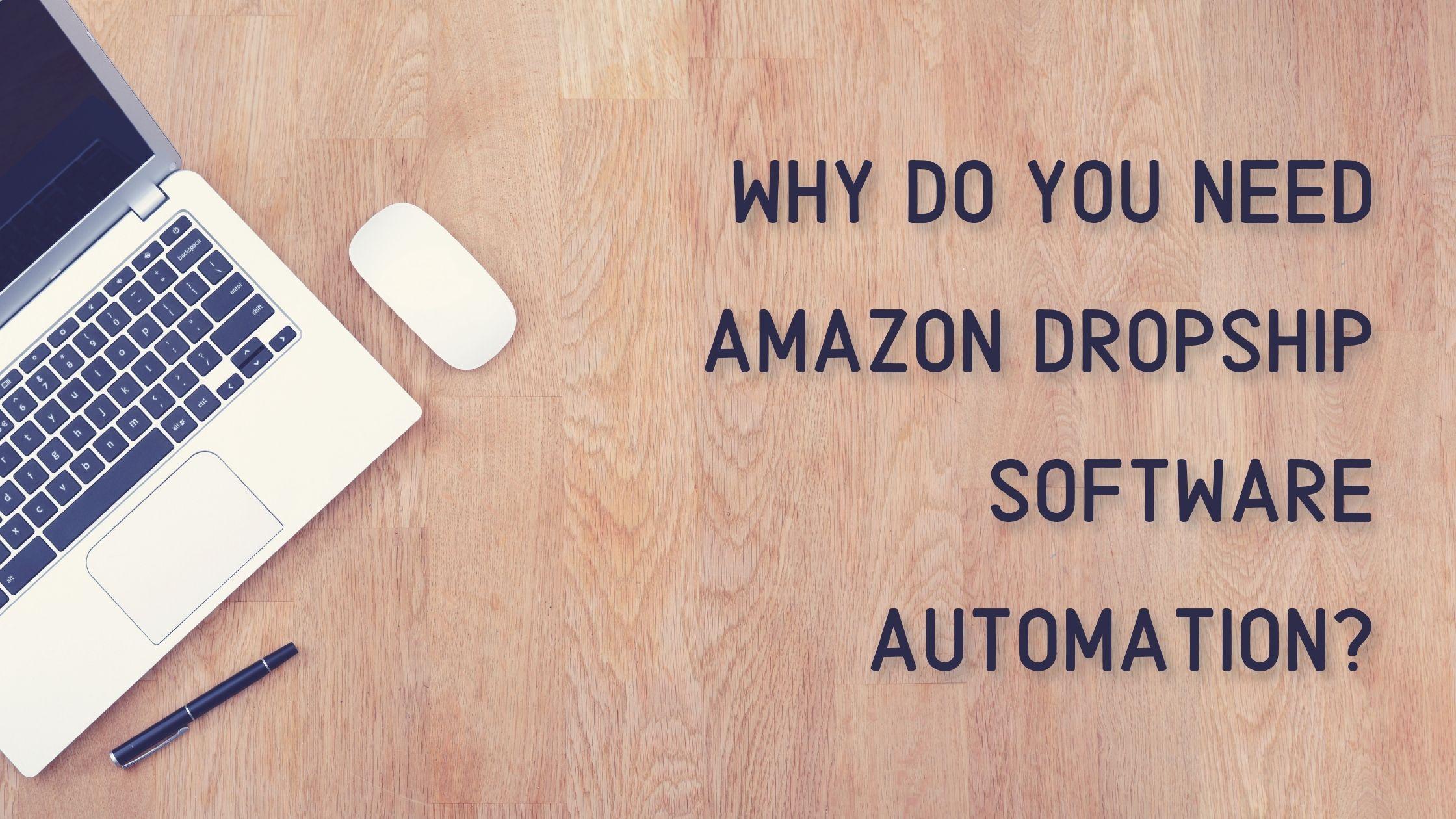 Amazon Dropship Software Automation