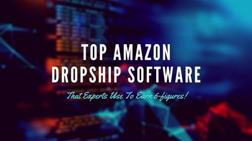 Top amazon dropship software