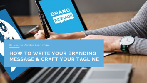 How to Write Your Branding Message & Craft Your Tagline
