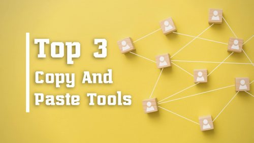 Top 3 Copy And Paste Tools